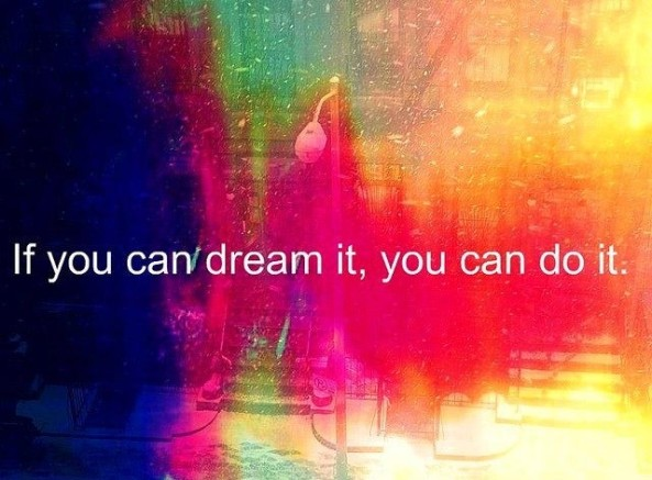 dream-it-you-can-do-it-quote-walt-disney