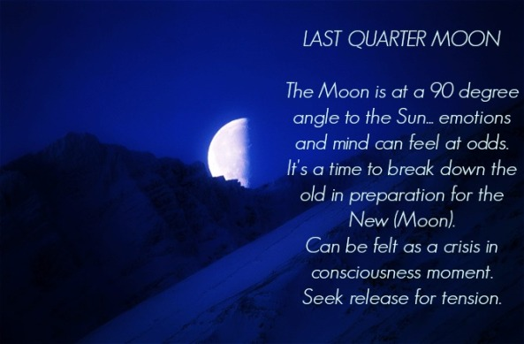 last-quarter-moon-advice